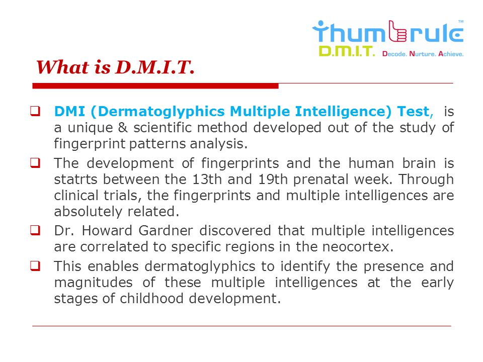 What is D.M.I.T.