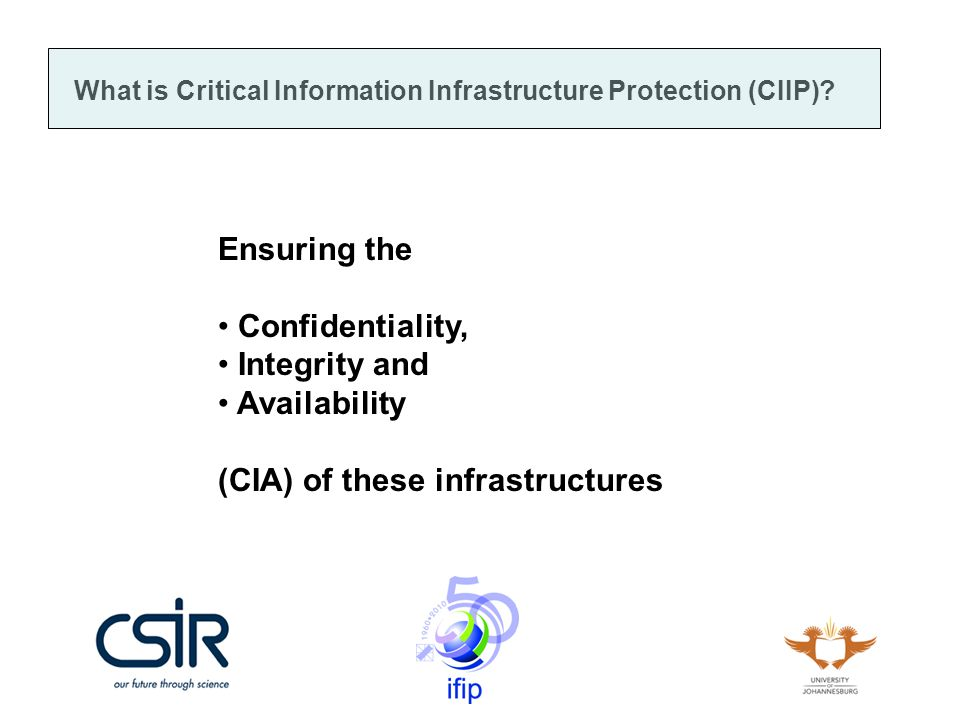 What is Critical Information Infrastructure Protection (CIIP).