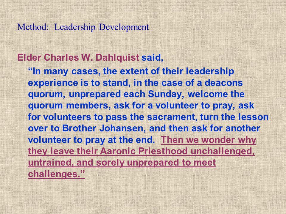 Method: Leadership Development Elder Charles W.