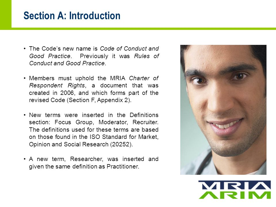 Section A: Introduction The Code's new name is Code of Conduct and Good Practice.