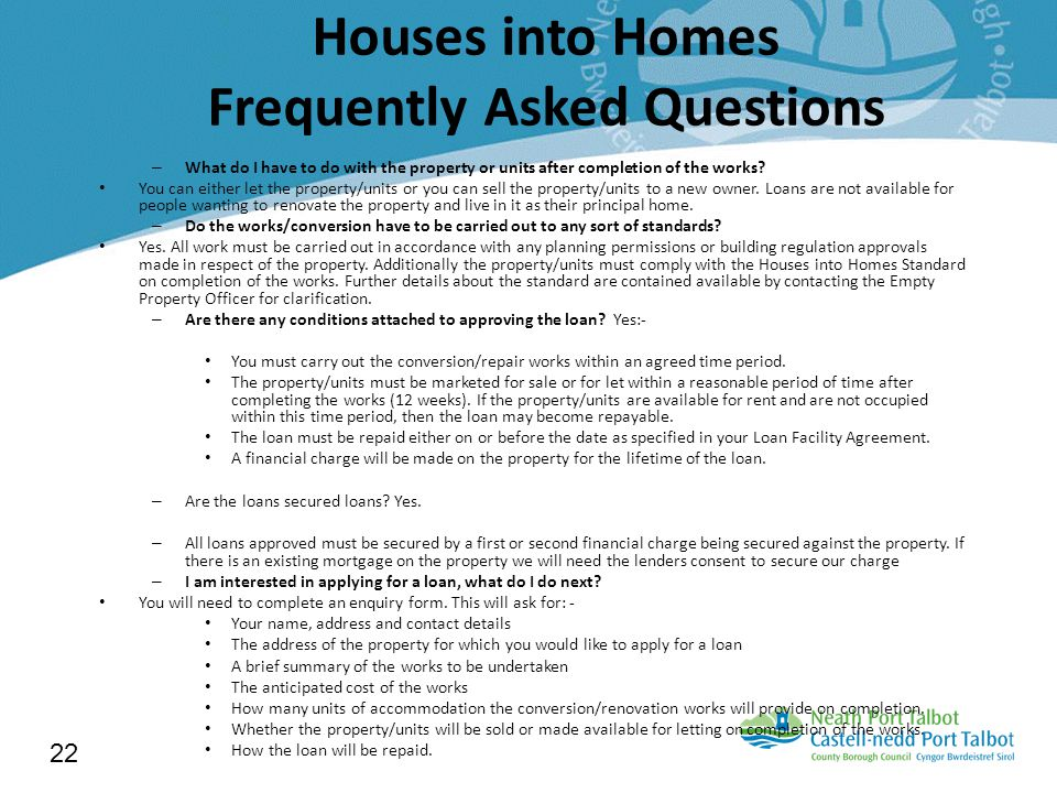 Houses into Homes Frequently Asked Questions – What do I have to do with the property or units after completion of the works.