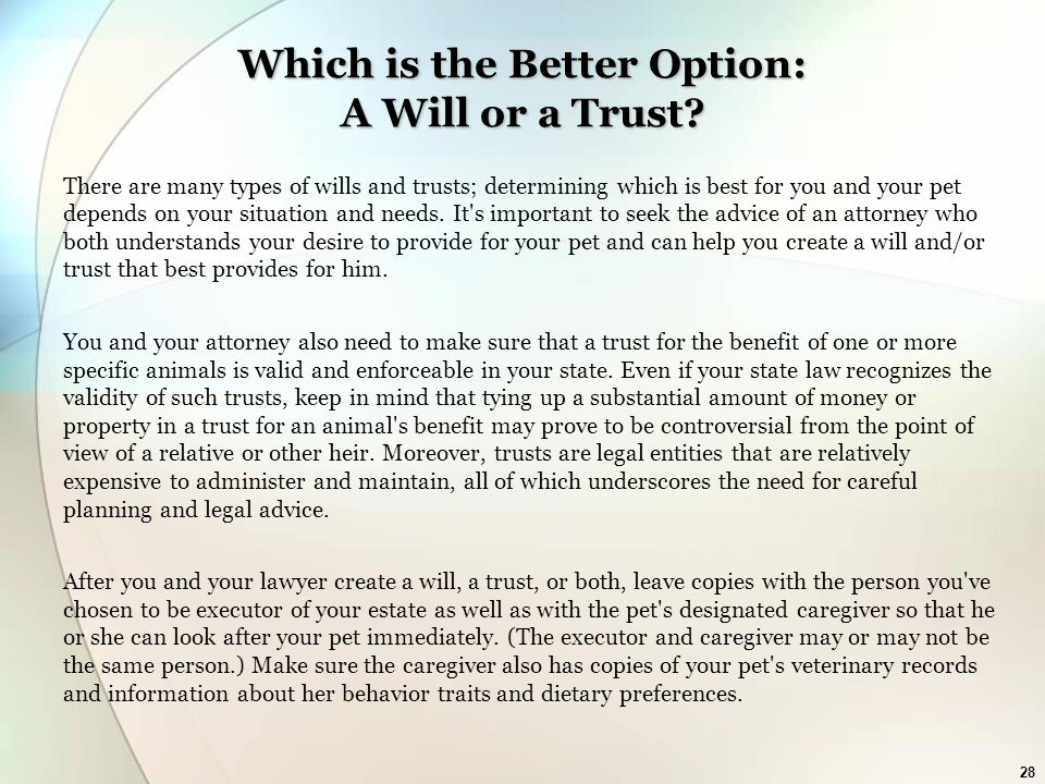 28 Which is the Better Option: A Will or a Trust.