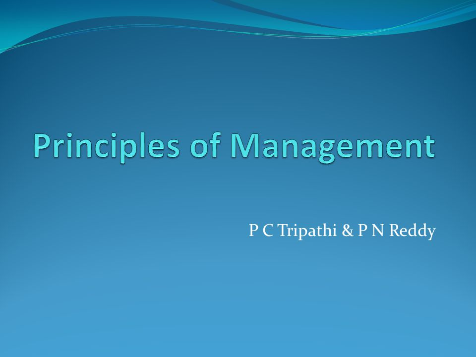 P C Tripathi & P N Reddy