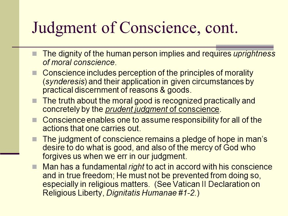 Judgment of Conscience, cont.