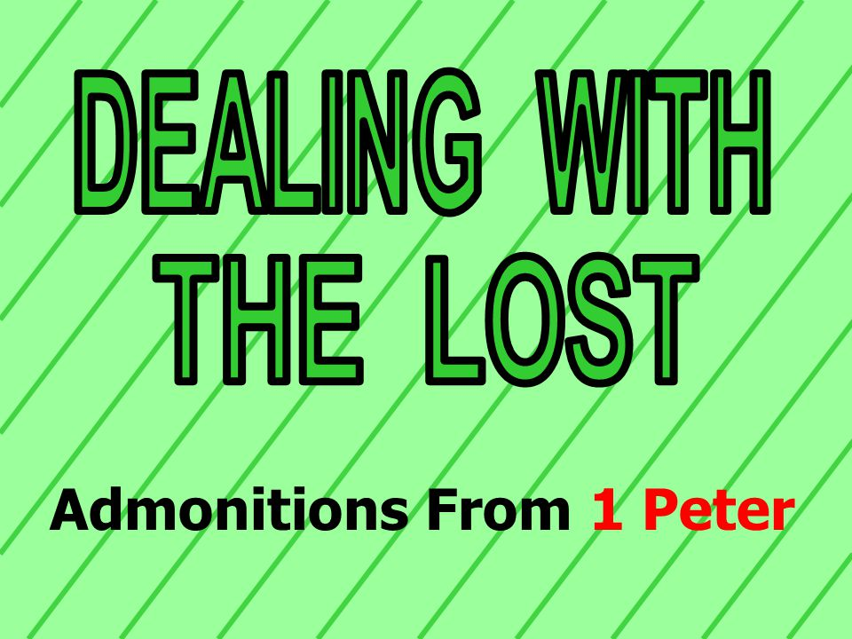 Admonitions From 1 Peter