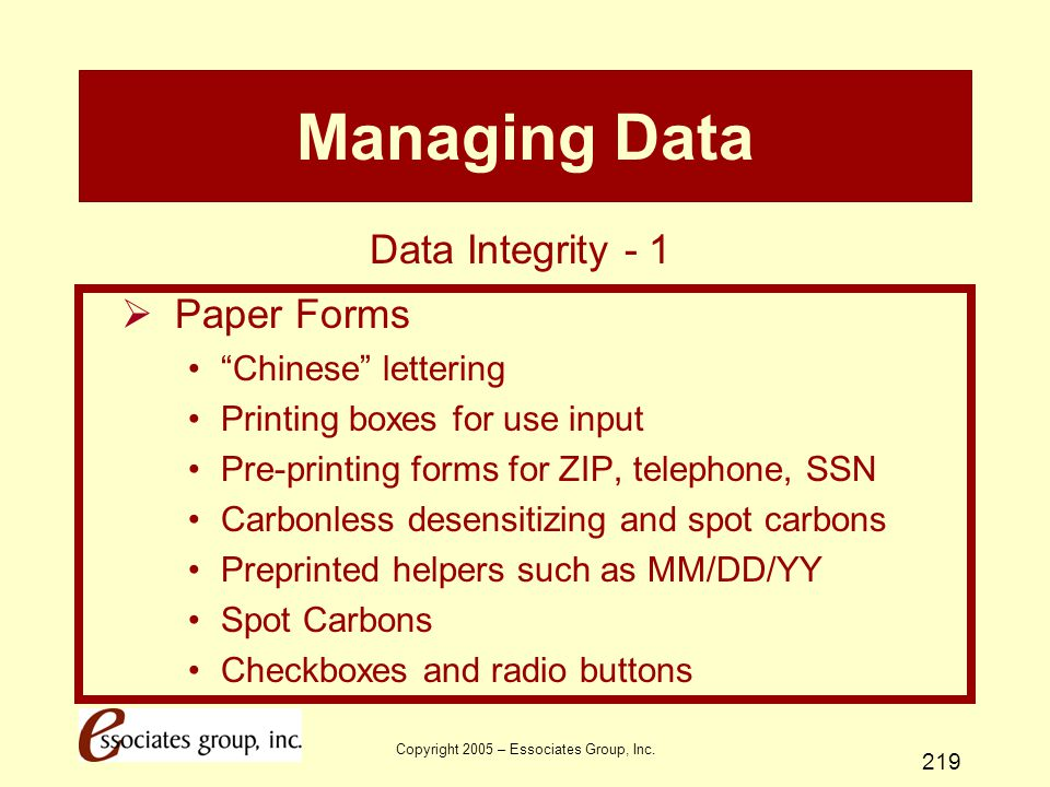 """Copyright 2005 – Essociates Group, Inc. 219 Managing Data  Paper Forms """"Chinese"""" lettering Printing boxes for use input Pre-printing forms for ZIP, t"""