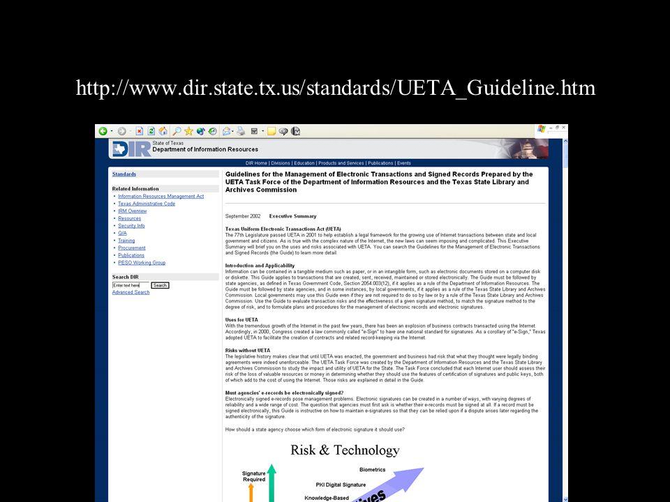 http://www.dir.state.tx.us/standards/UETA_Guideline.htm