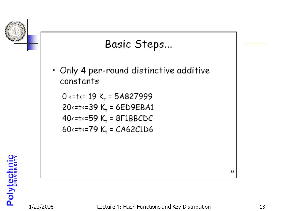 1/23/2006Lecture 4: Hash Functions and Key Distribution13
