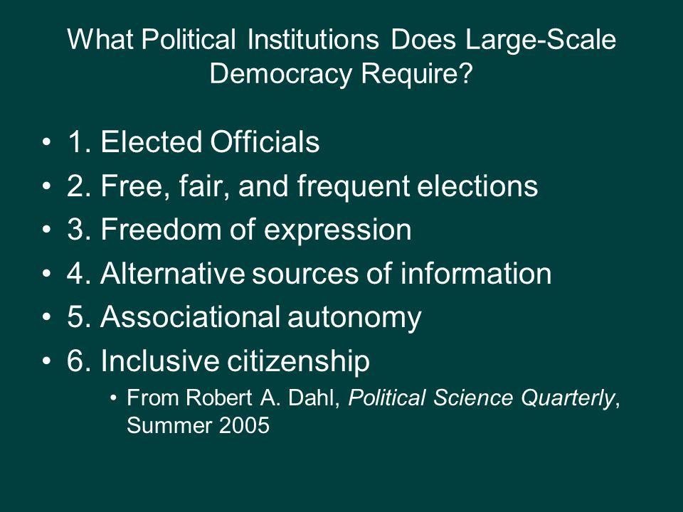 Why the Institutions Are Necessary InstitutionsDemocratic values / criteria 1.