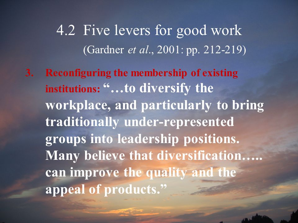 4.2 Five levers for good work (Gardner et al., 2001: pp.