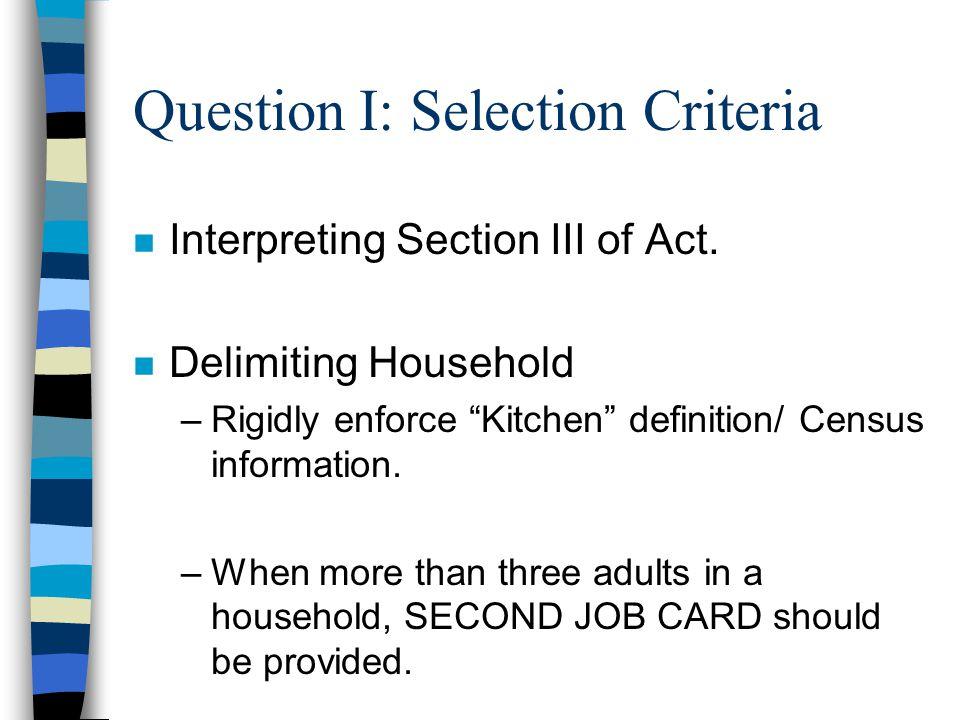QII: How to ensure no Elite Capture – Anybody entitled / volunteering should be provided jobcards.