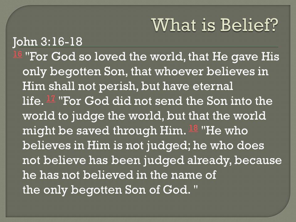 John 3:16-18 16 16