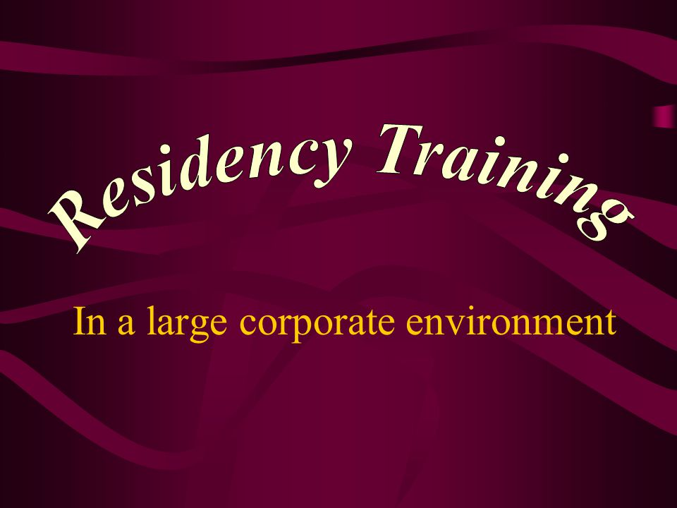 Fundamentally the same as residency training in a small private practice.