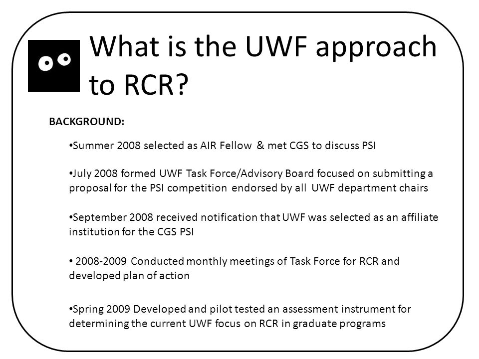 What is the UWF approach to RCR.