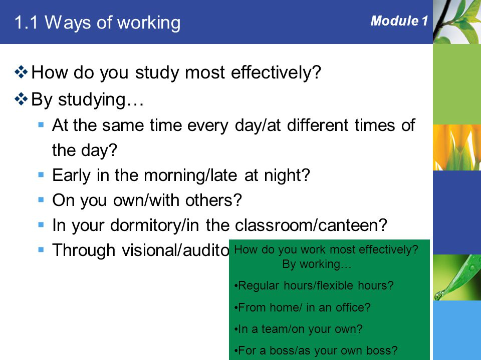 Module 1 1.1 Ways of working  How do you study most effectively.