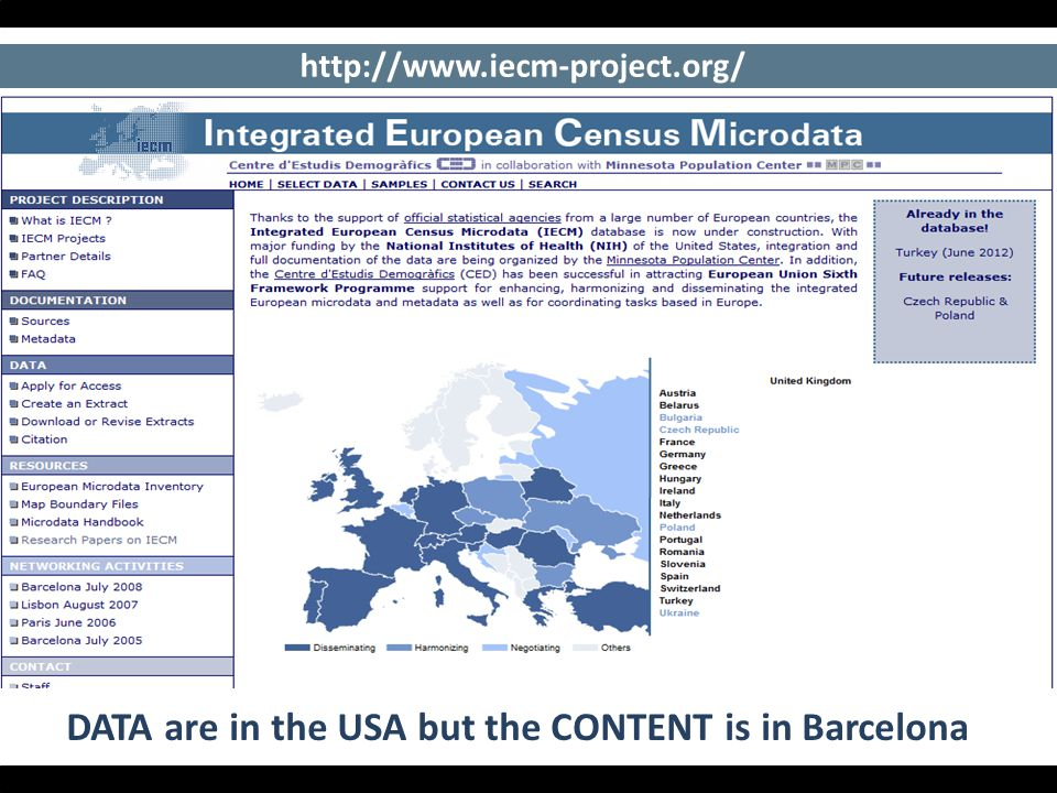 DATA are in the USA but the CONTENT is in Barcelona http://www.iecm-project.org/