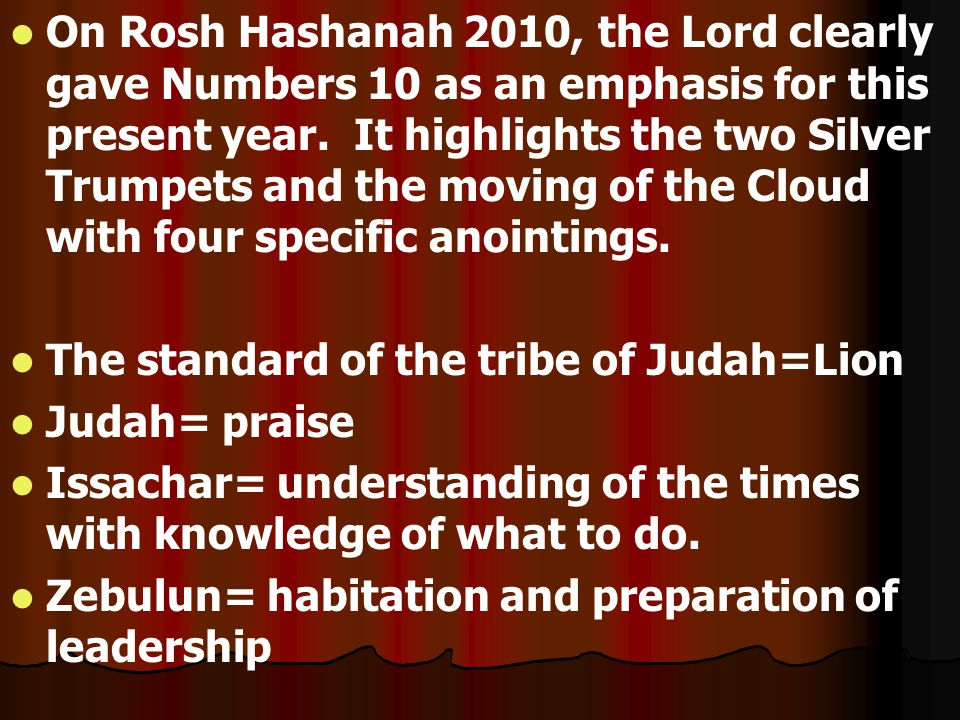 On Rosh Hashanah 2010, the Lord clearly gave Numbers 10 as an emphasis for this present year.