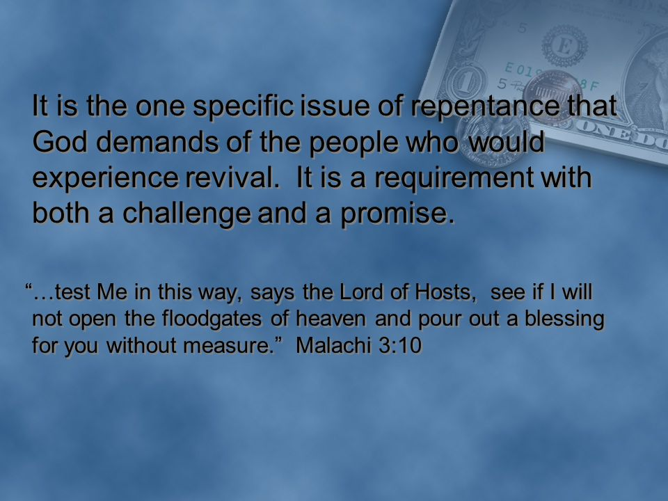 It is the one specific issue of repentance that God demands of the people who would experience revival.