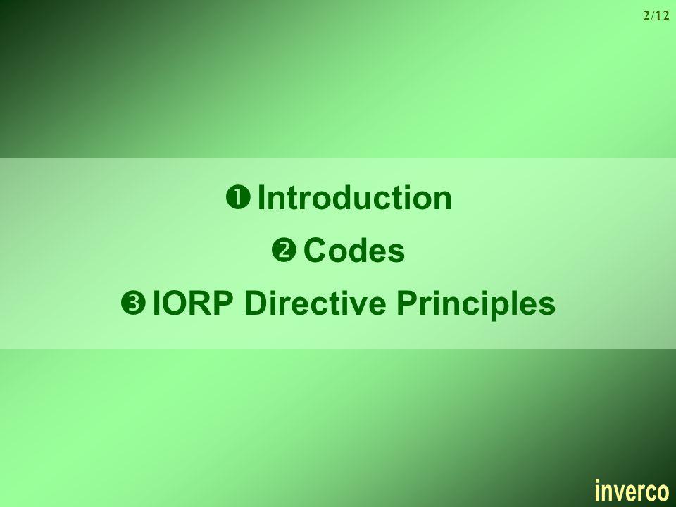 ŒIntroduction Codes ŽIORP Directive Principles 2/12