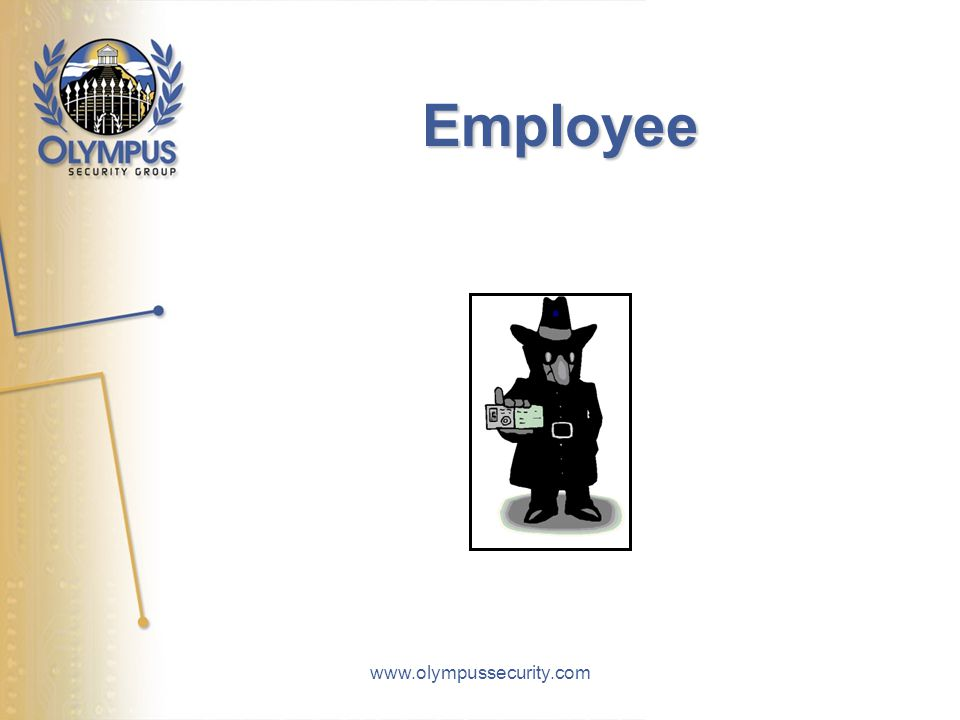 www.olympussecurity.com Employee