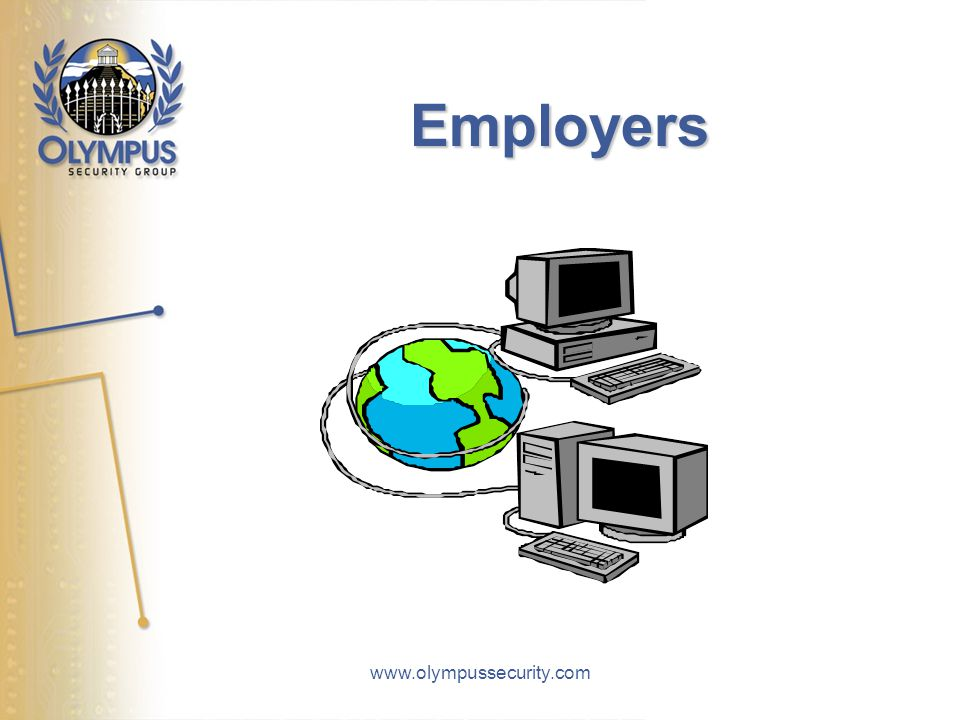 www.olympussecurity.com Employers