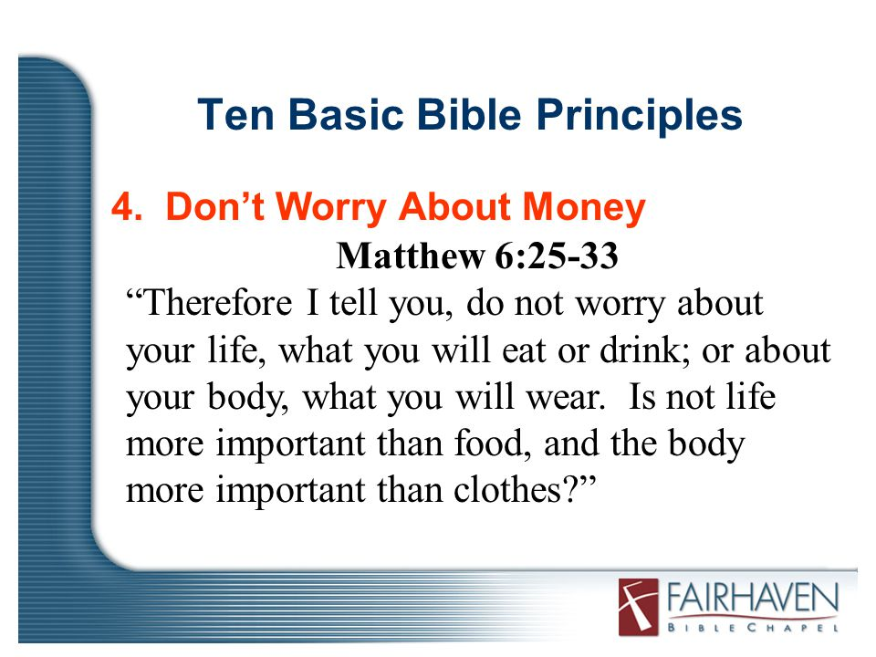 Ten Basic Bible Principles 4.