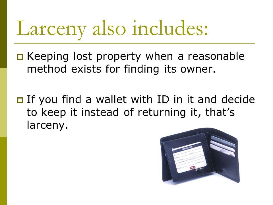 Shoplifting  A form of larceny.