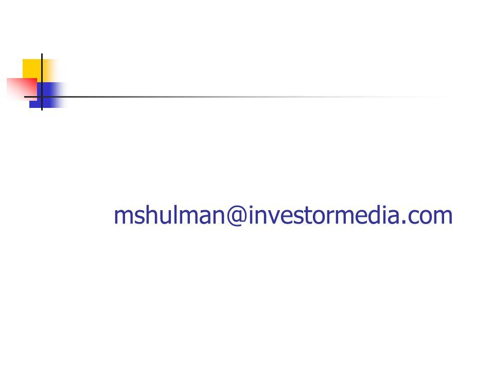 mshulman@investormedia.com
