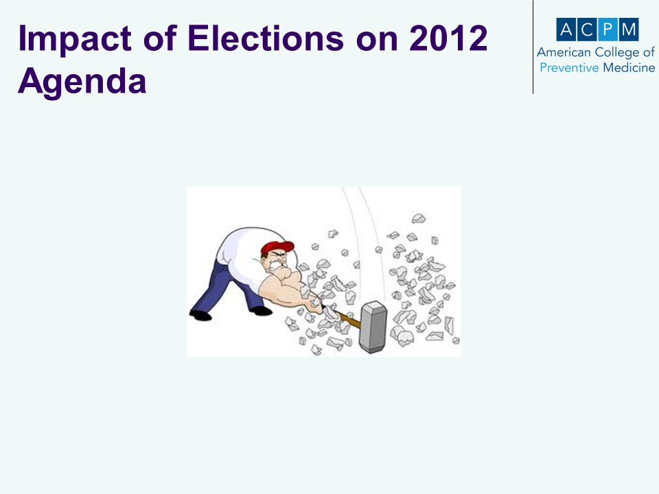 Impact of Elections on 2012 Agenda