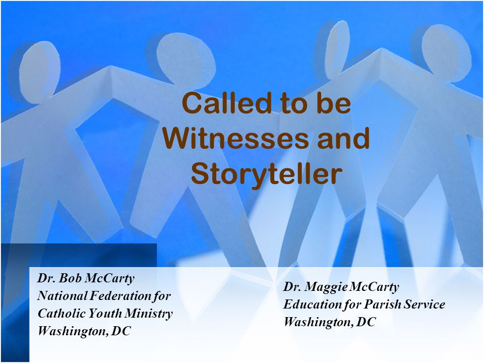 Objectives Examine our territory Reconstruct Catholicism – Become an EPIC Church Images of Witnesses and Storytellers