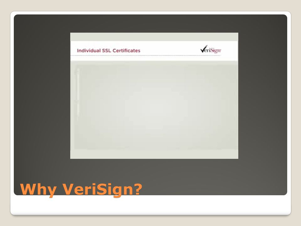 Why VeriSign?