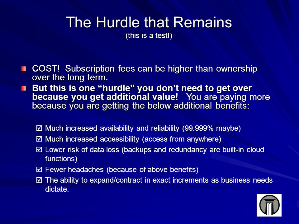 The Hurdle that Remains (this is a test!) COST.