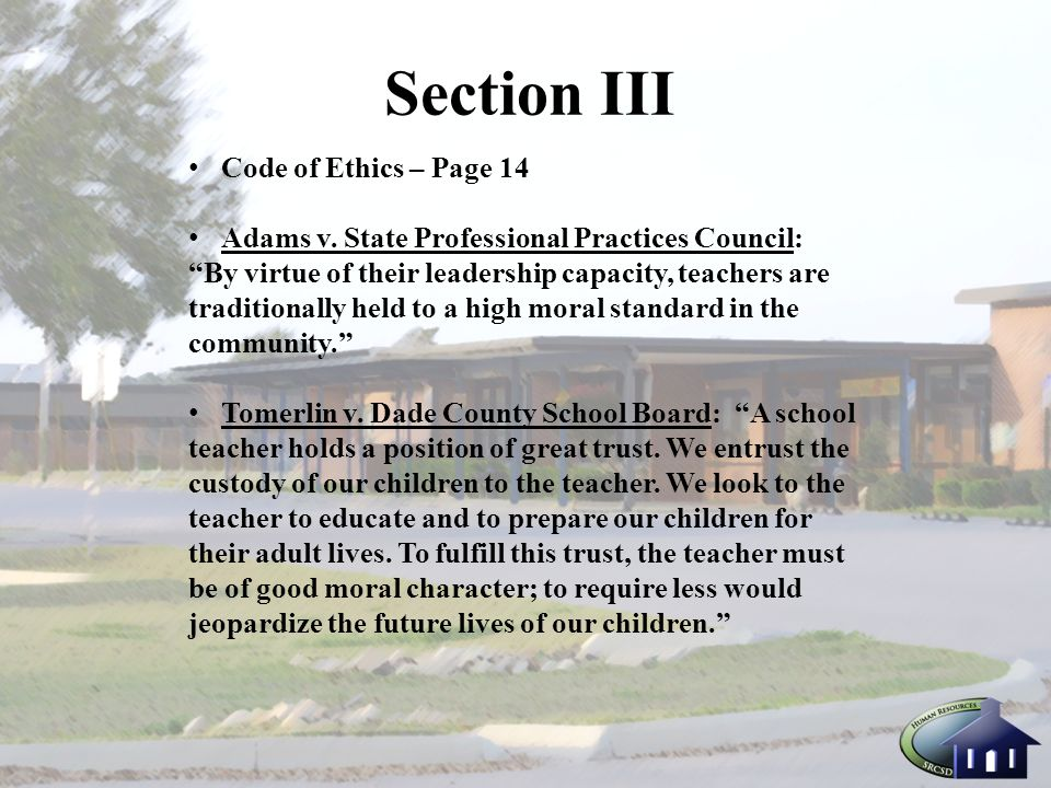 Section III Code of Ethics – Page 14 Adams v.