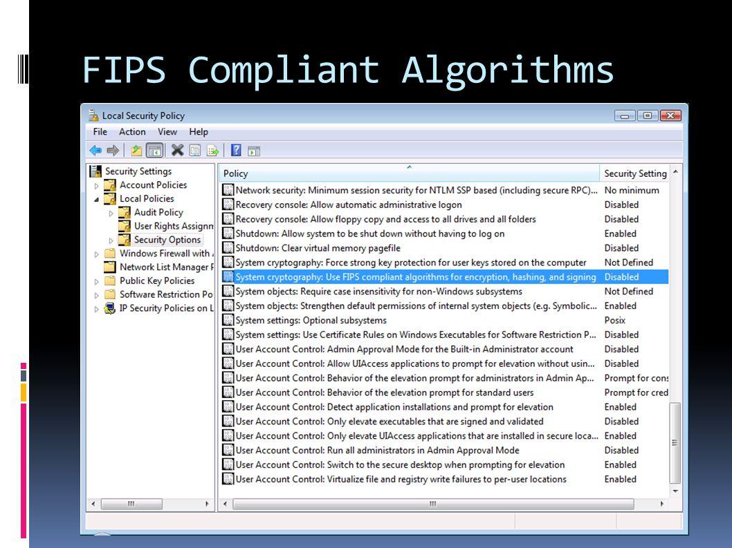 FIPS Compliant Algorithms