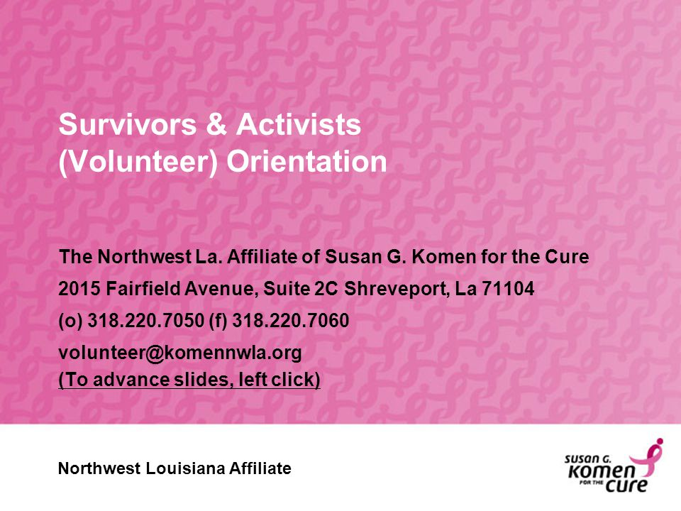 Survivors & Activists (Volunteer) Orientation The Northwest La.