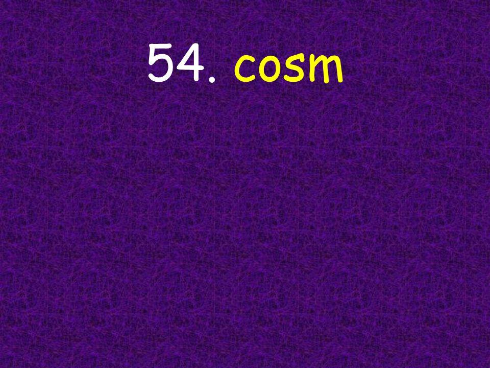 54. cosm