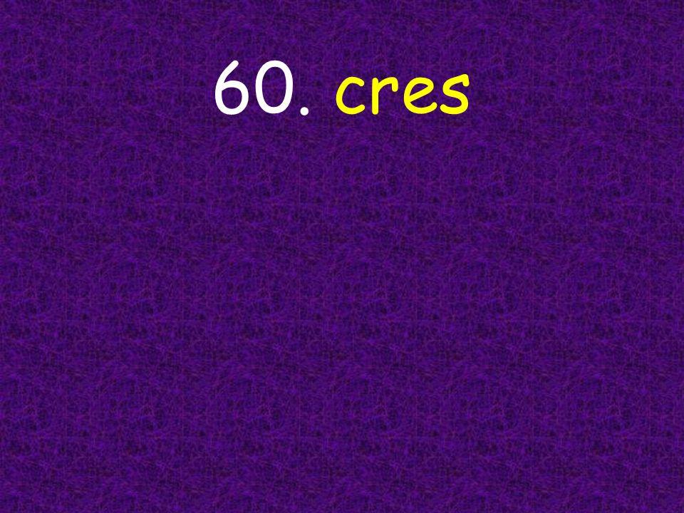 60. cres
