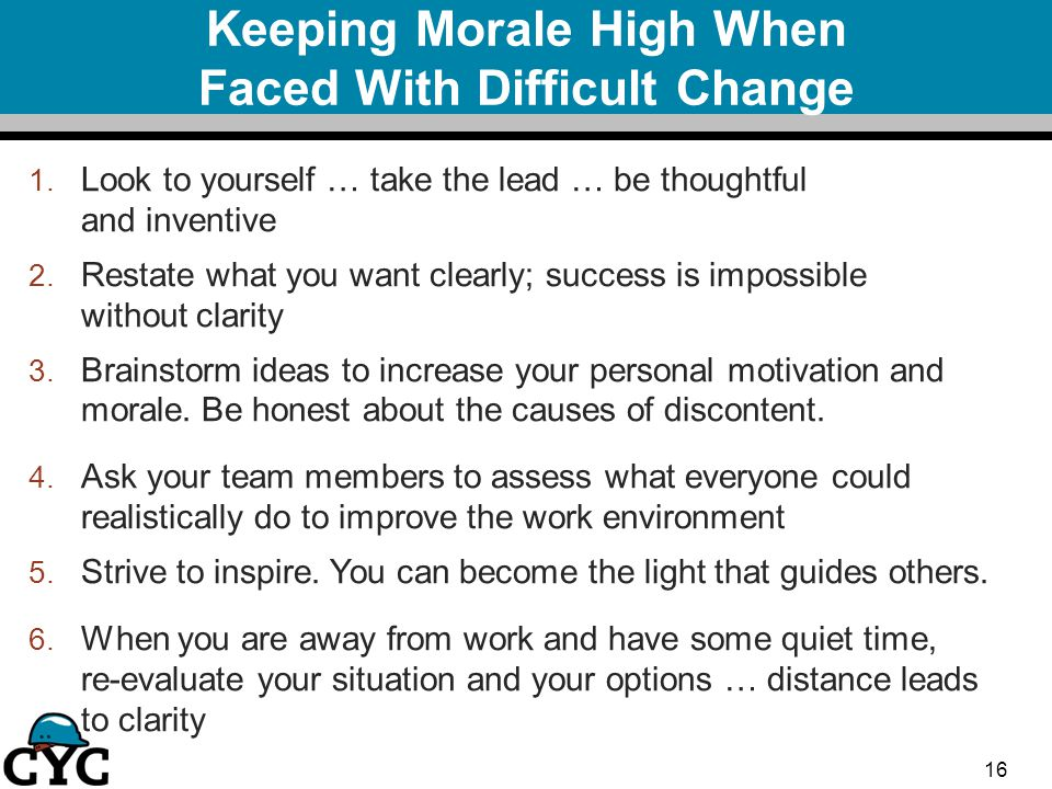 Keeping Morale High When Faced With Difficult Change 1.