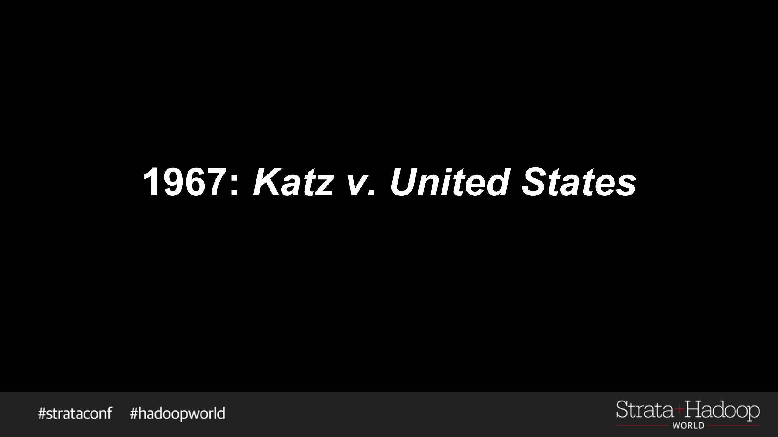 1967: Katz v. United States
