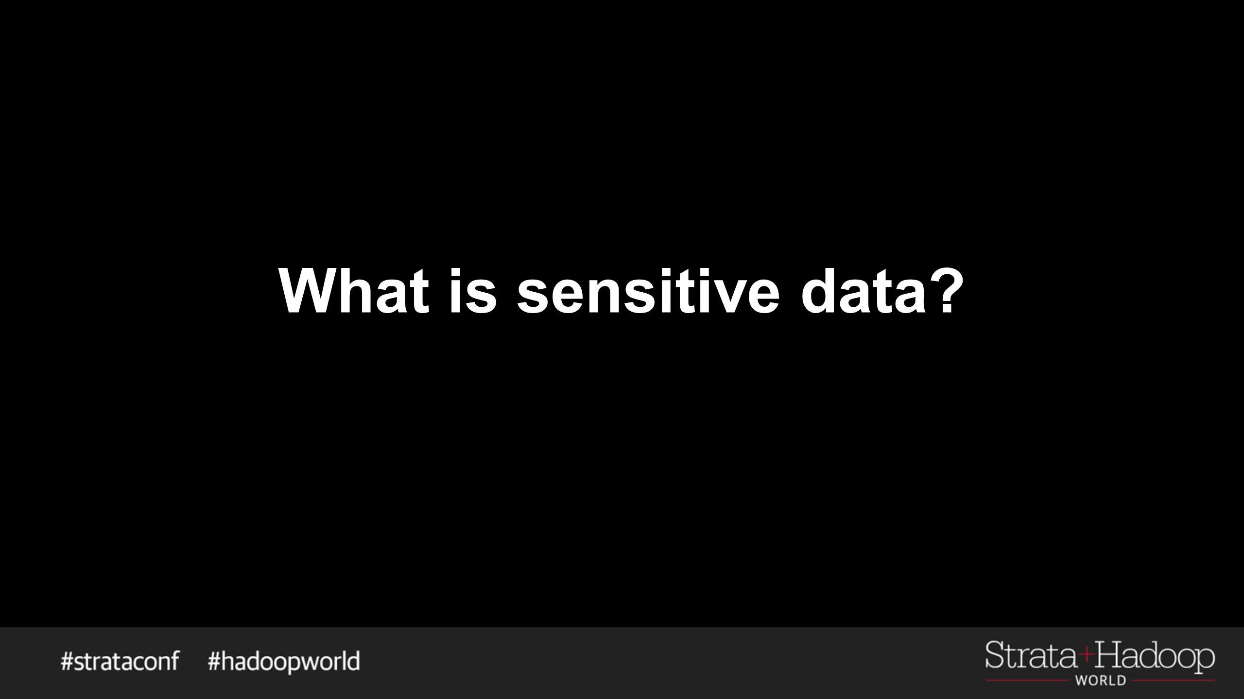 What is sensitive data