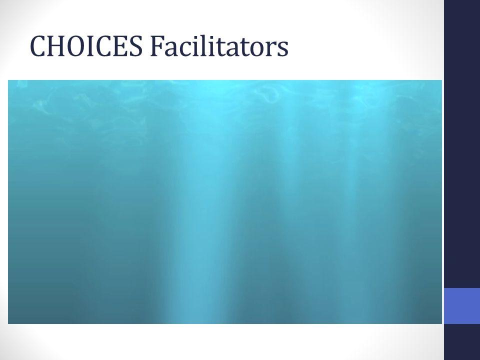 CHOICES Facilitators