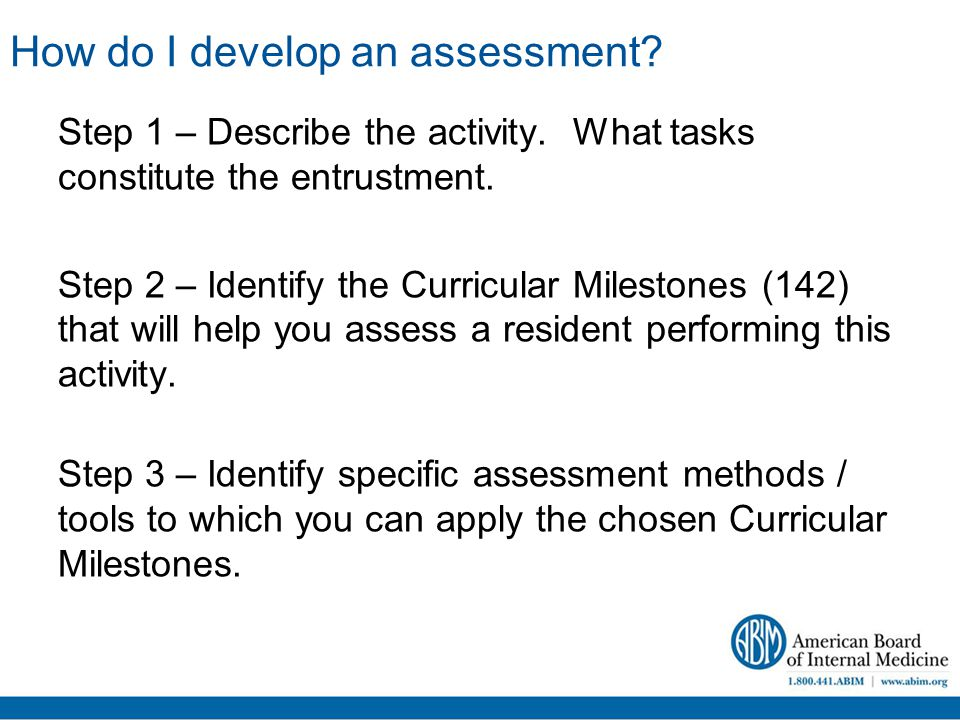 How do I develop an assessment. Step 1 – Describe the activity.