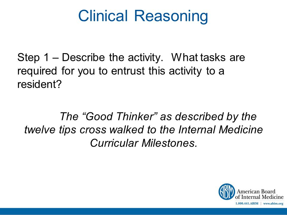 Clinical Reasoning Step 1 – Describe the activity.
