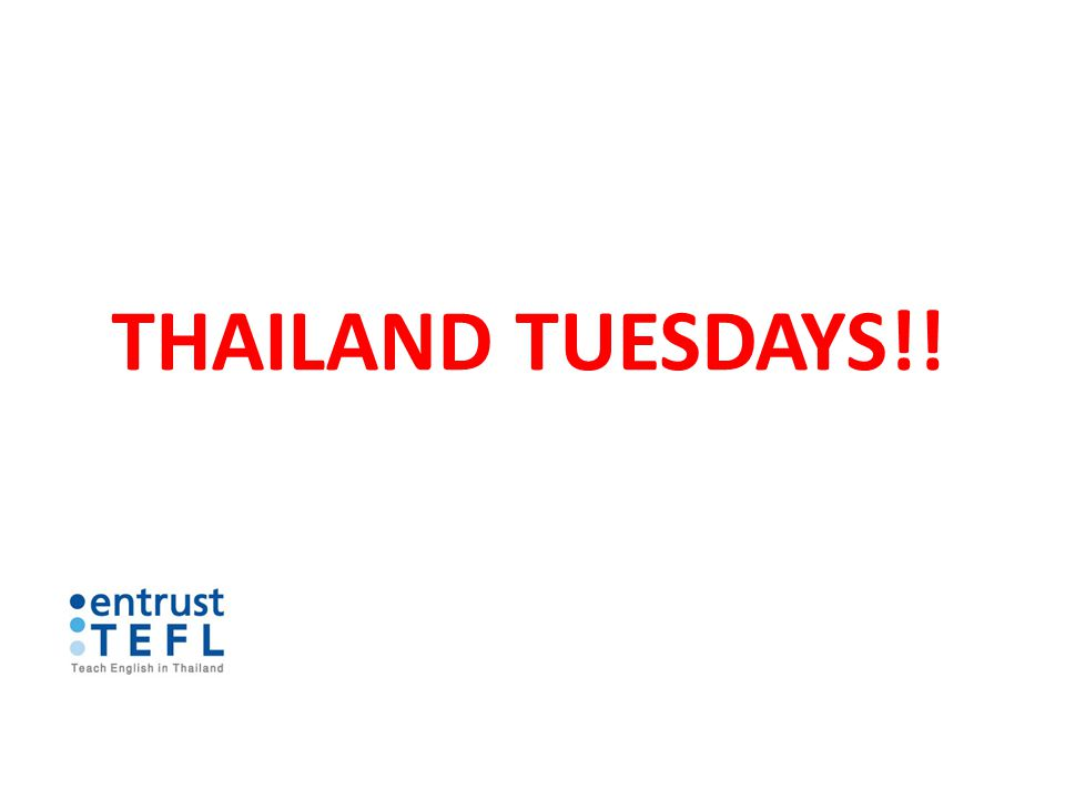 THAILAND TUESDAYS!!