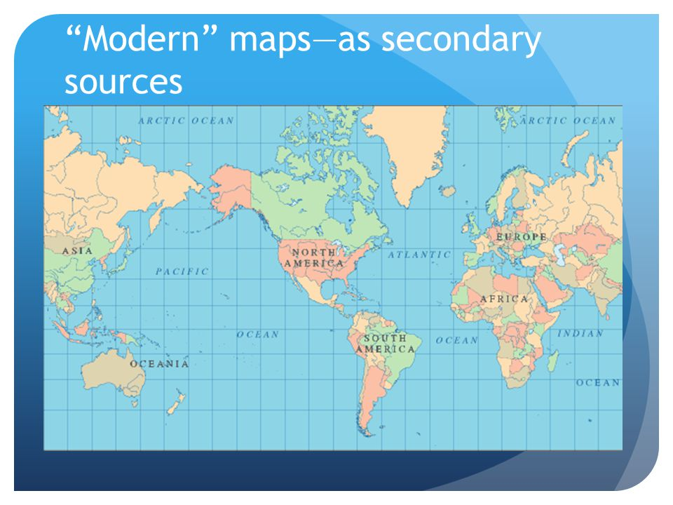 Modern maps—as secondary sources
