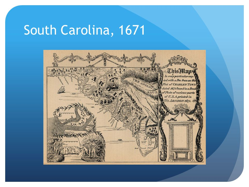 South Carolina, 1671