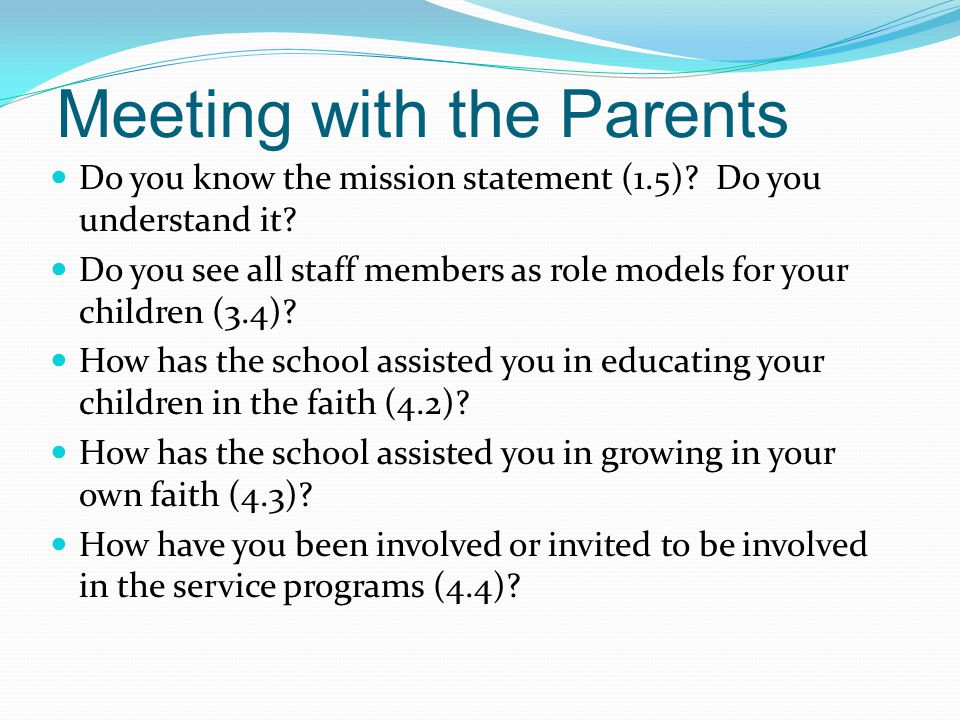 Meeting with the Parents Do you know the mission statement (1.5).