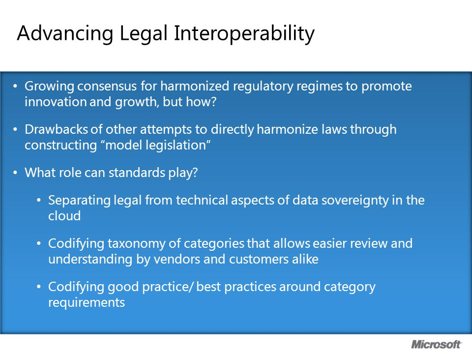 Advancing Legal Interoperability Growing consensus for harmonized regulatory regimes to promote innovation and growth, but how? Drawbacks of other att