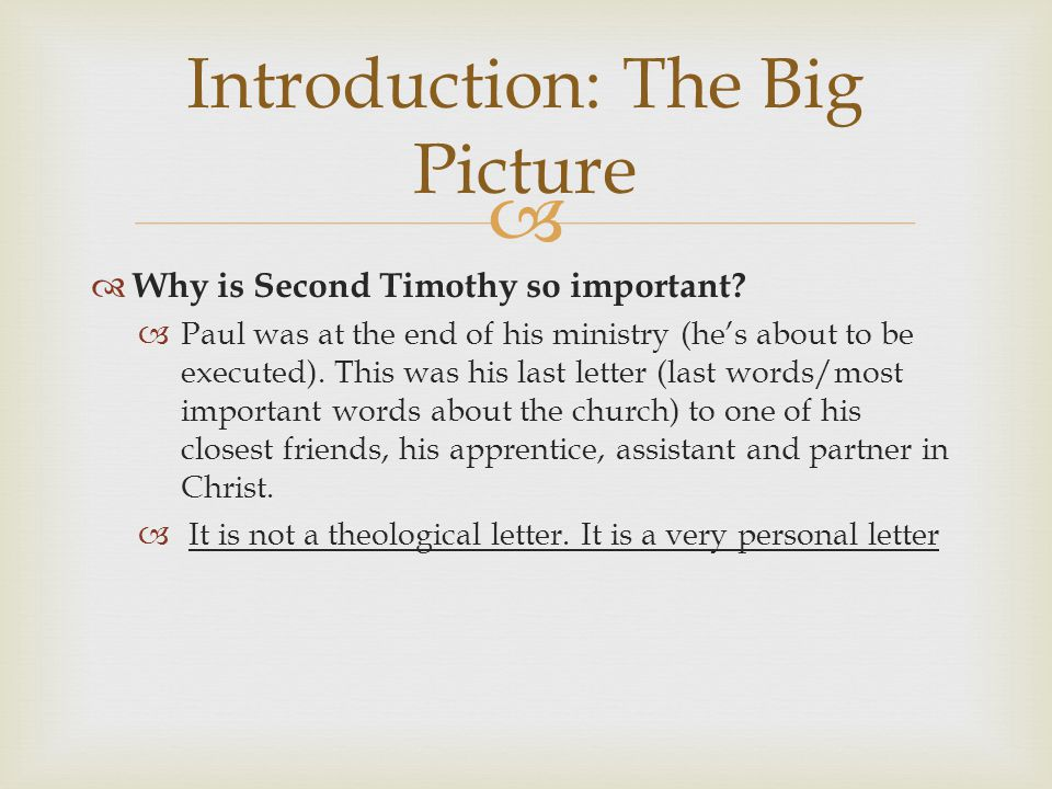   Why is Second Timothy so important.