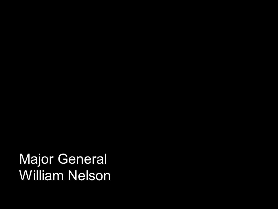 Major General William Nelson